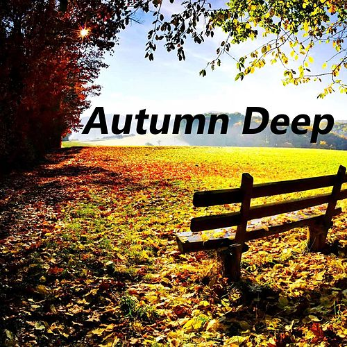 Autumn Deep by Various Artists