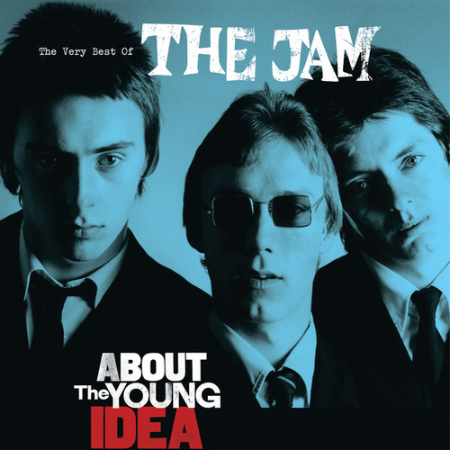 About The Young Idea: The Very Best Of The Jam de The Jam