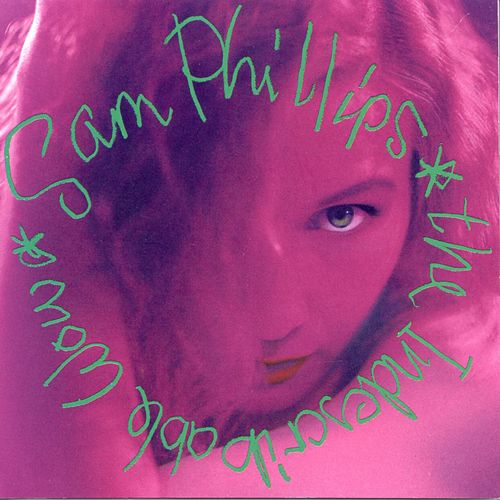 The Indescribable Wow de Sam Phillips