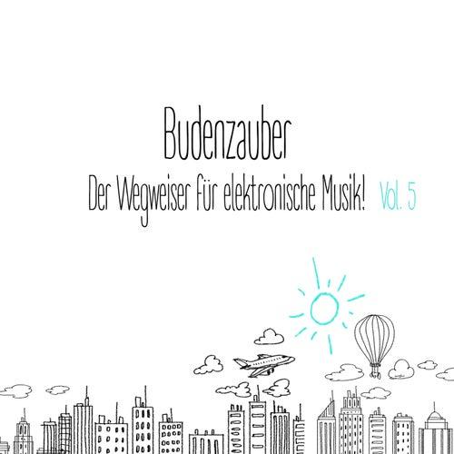 Budenzauber, Vol. 5 - Der Wegweiser für elektronische Musik de Various Artists
