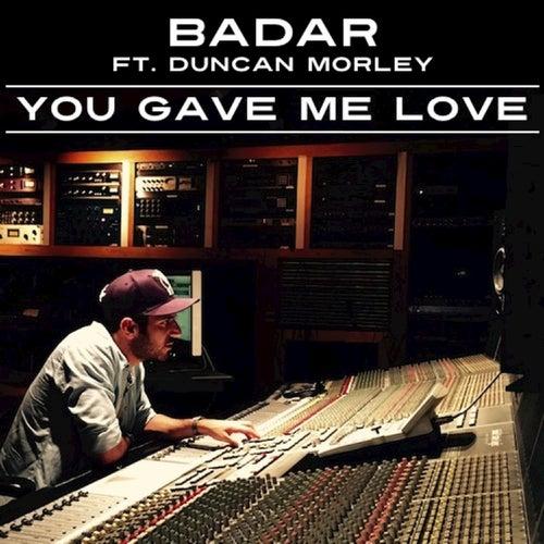 You Gave Me Love (feat. Duncan Morley) de Duncan Morley