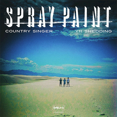 Country Singer / Yr Shedding - Single by Spray Paint