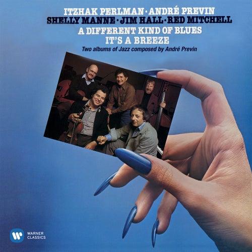 Previn: A Different Kind of Blues & It's a Breeze de Itzhak Perlman