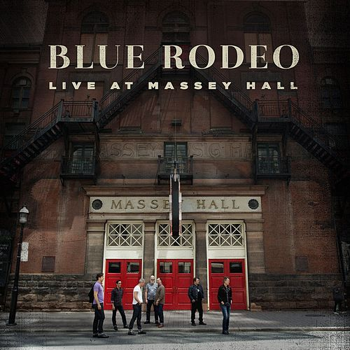 Rose Coloured Glasses (Live) by Blue Rodeo