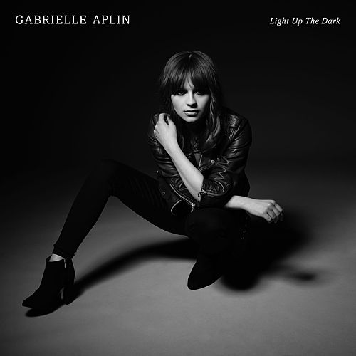 Light up the Dark by Gabrielle Aplin