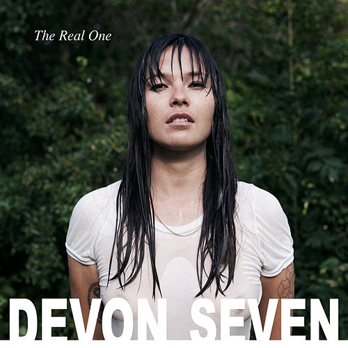 The Real One by Devon Seven