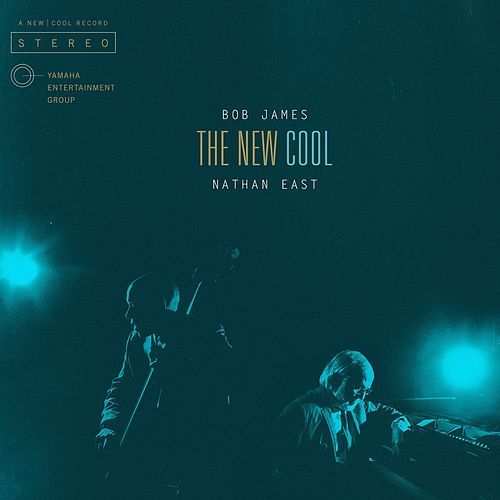 The New Cool by Bob James
