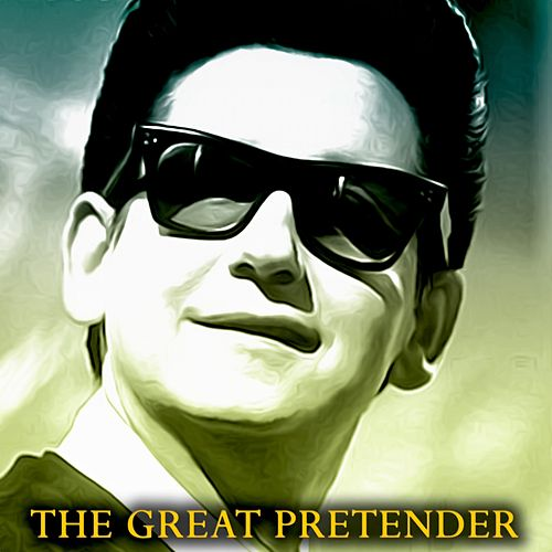 The Great Pretender (Remastered) von Roy Orbison
