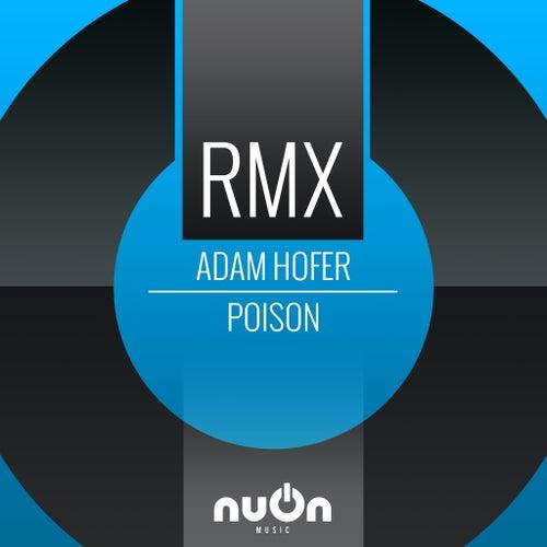Poison by Adam Hofer