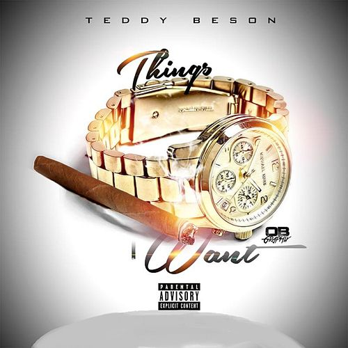 Things I Want - Single von Teddy Benson
