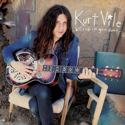 B'lieve I'm Goin Down... von Kurt Vile