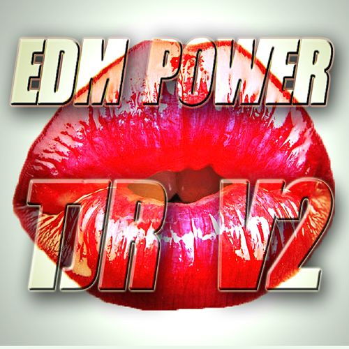 Tjr V2 de EDM Power