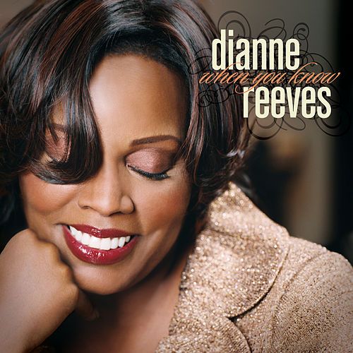 When You Know von Dianne Reeves