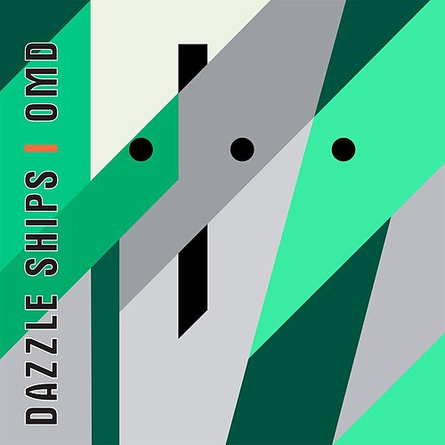 Dazzle Ships by Orchestral Manoeuvres in the Dark (OMD)