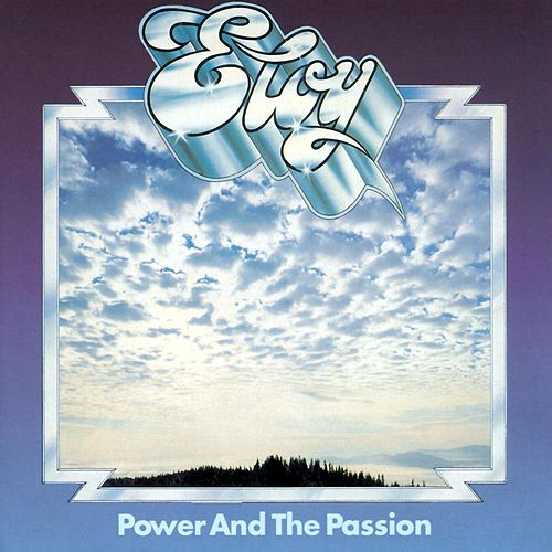 Power And The Passion (Remastered Album) de Eloy