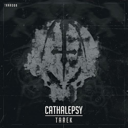 Cathalepsy - Single by Tarek
