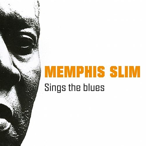 Sings The Blues von Memphis Slim