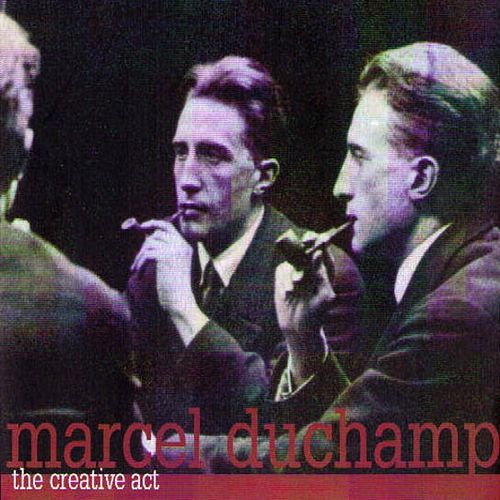 The Creative Act by Marcel Duchamp