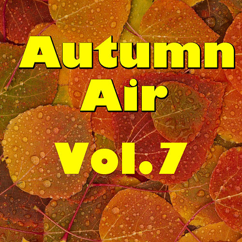 Autumn Air, Vol.7 de Various Artists