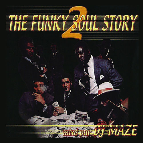 The Funky Soul Story, Vol. 2 de DJ Maze