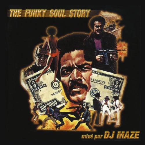 The Funky Soul Story de DJ Maze