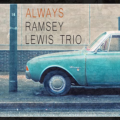 Always by Ramsey Lewis