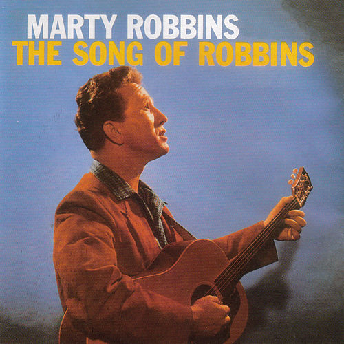 The Song of Robbins de Marty Robbins