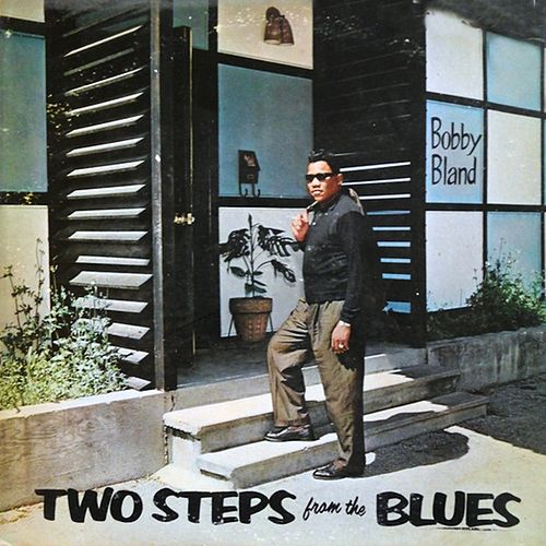 Two Steps from the Blues de Bobby Blue Bland