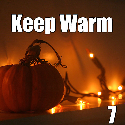 Keep Warm, Vol.7 von Various Artists