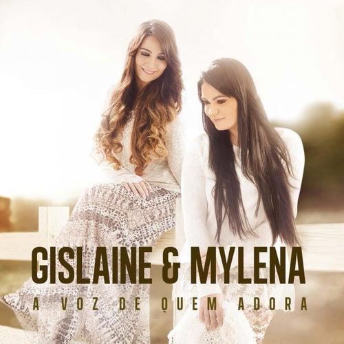 A Voz De Quem Adora by Gislaine e Mylena
