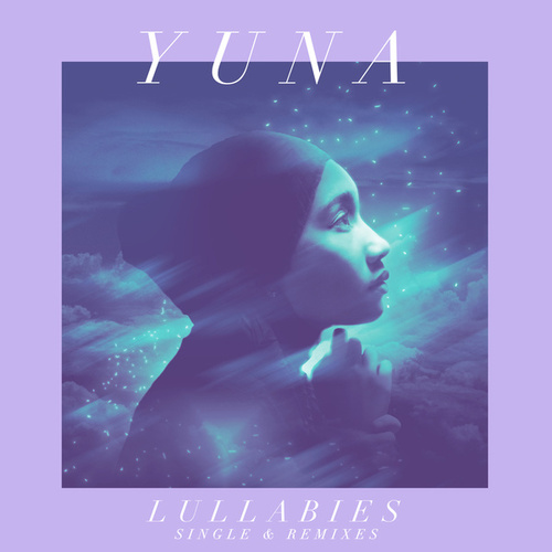 Lullabies (Single & Remixes) von Yuna