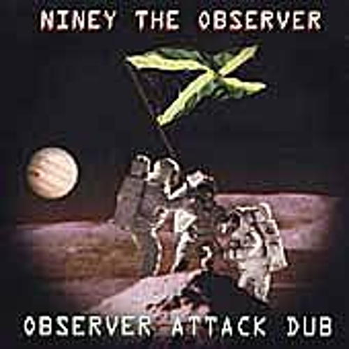 Observer Attack Dub by Niney the Observer