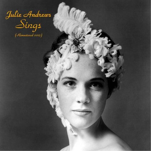 Sings (Remastered 2015) de Julie Andrews