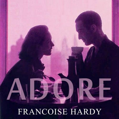 Adore de Francoise Hardy