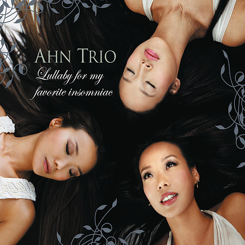 Lullaby For My Favorite Insomniac by Ahn Trio