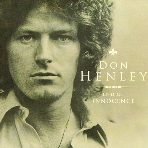 End of Innocence (Live) de Don Henley