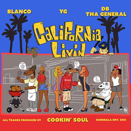 California Livin von D.B. Tha General