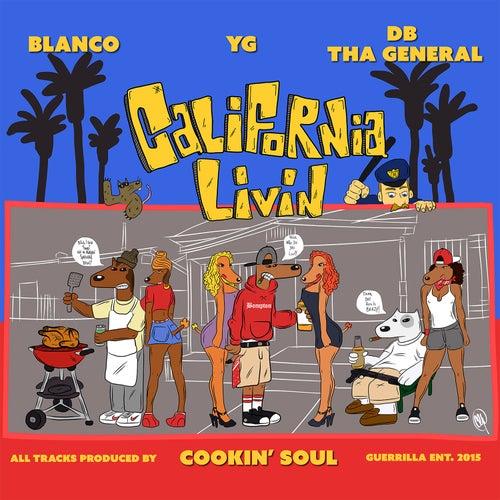 California Livin von D.B. Tha General
