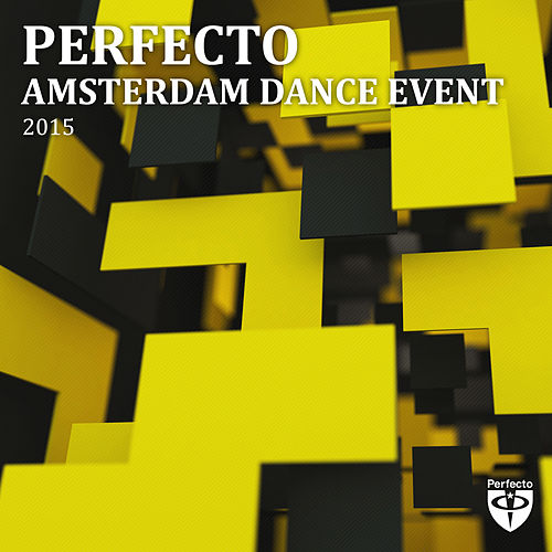 Perfecto Records Amsterdam Dance Event 2015 by Various Artists