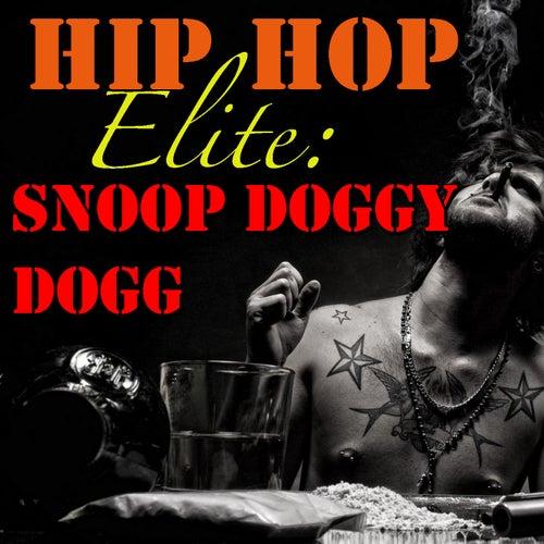 Hip Hop Elite: Snoop Doggy Dogg de Snoop Dogg