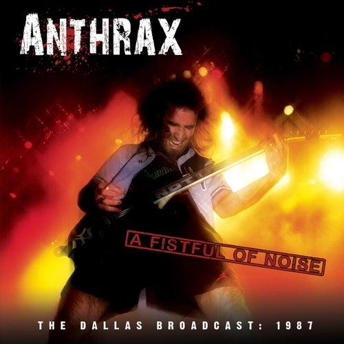 A Fistful of Noise de Anthrax
