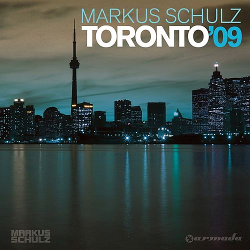 Toronto '09 (Mixed By Markus Schulz) von Various Artists