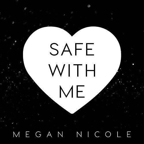 Safe With Me de Megan Nicole