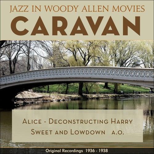 Caravan (Jazz in Woody Allen Movies - Original Recordings 1931 - 1936) von Various Artists