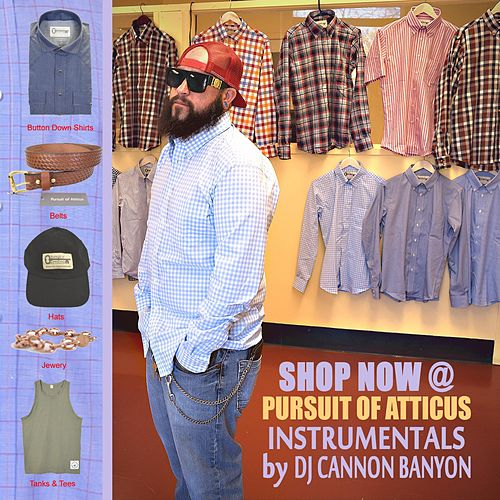 Shop Now Pursuit of Atticus Instrumentals by DJ Cannon Banyon