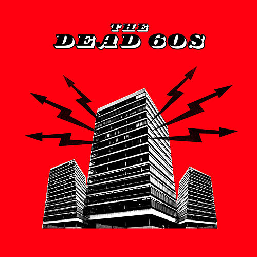 The Dead 60s by The Dead 60s