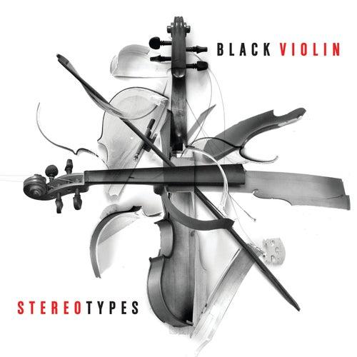 Stereotypes by Black Violin