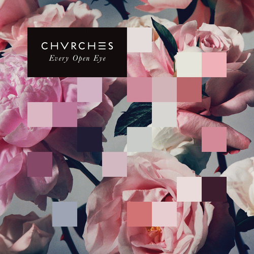 Every Open Eye de Chvrches