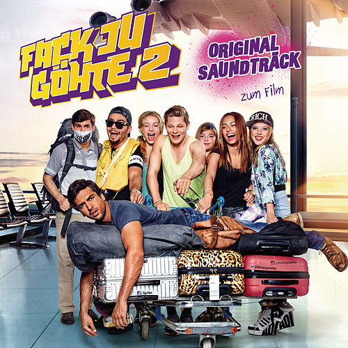 O.S.T. - Fack Ju Göhte 2 von Various Artists