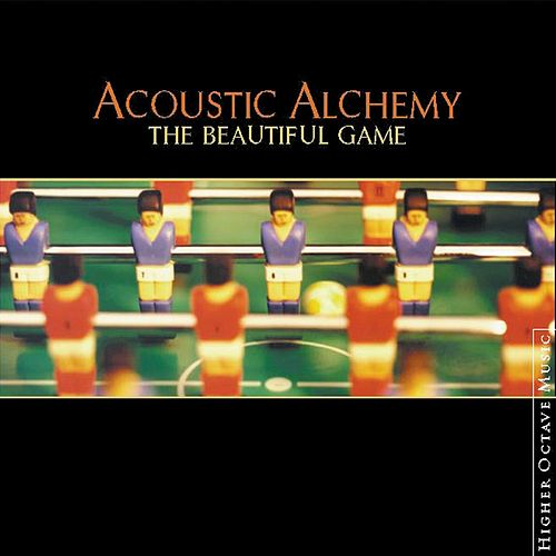 The Beautiful Game de Acoustic Alchemy